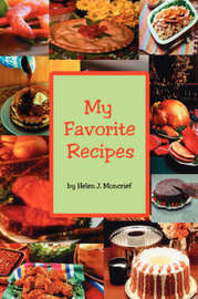 My Favorite Recipes by Helen J. Moncrief image