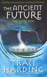 The Ancient Future by Traci Harding image