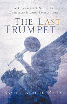 The Last Trumpet by Samuel Shahid image