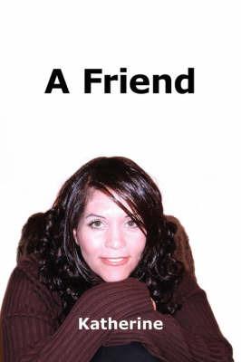 A Friend by Katherine image