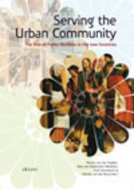 Serving the Urban Community: The Rise of Public Facilities in the Low Countries by Manon van der Heijden image