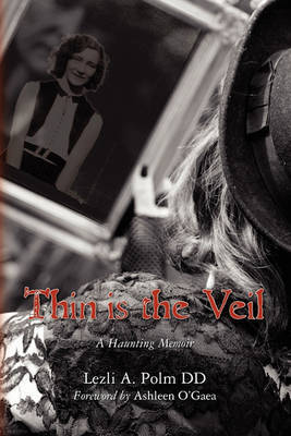 Thin is the Veil by Lezli A Polm DD