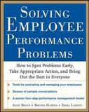 Solving Employee Performance Problems by Anne Bruce