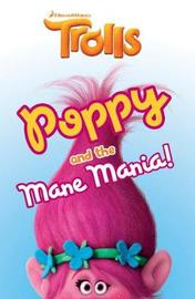 Trolls: Poppy and the Mane Mania by DreamWorks Animation