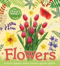 My First Book of Nature: Flowers by Victoria Munson