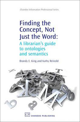 Finding the Concept, Not Just the Word by Brandy E. King image