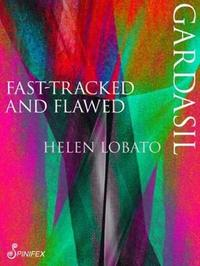 Gardasil by Helen Lobato