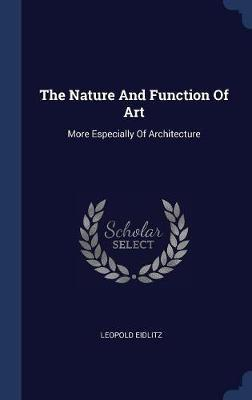 The Nature and Function of Art by Leopold Eidlitz image