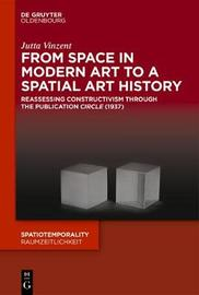 From Space in Modern Art to a Spatial Art History by Jutta Vinzent image