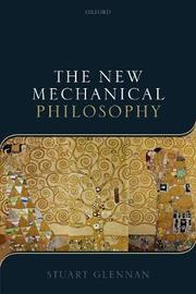 The New Mechanical Philosophy by Stuart Glennan
