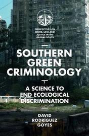 Southern Green Criminology by David Rodriguez Goyes