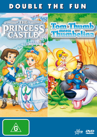 Princess Castle, The / Tom Thumb Meets Thumbelina on DVD image