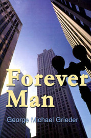 Forever Man by George Michael Greider image