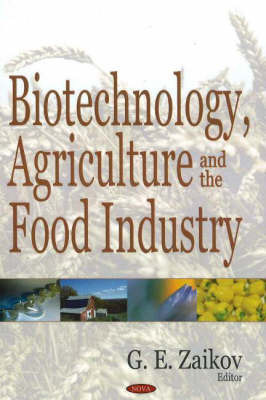Biotechnology, Agriculture & the Food Industry