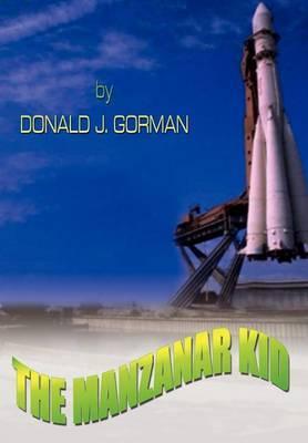 The Manzanar Kid by Donald J. Gorman image