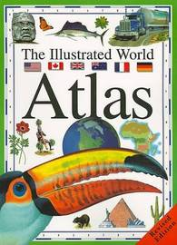 The Illustrated World Atlas by Dr Alisdair Rogers (Keble College, Oxford)
