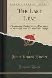 The Last Leaf by James Kendall Hosmer