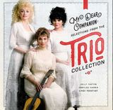 My Dear Companion: Selections From The Trio Collection by Dolly Parton