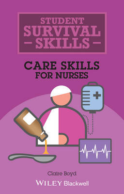 Care Skills for Nurses by Claire Boyd image