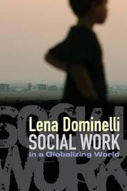 Social Work in a Globalizing World by Lena Dominelli image