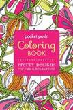 Pocket Posh Coloring Book : Pretty Designs for Fun and Relaxation by Andrews McMeel Publishing