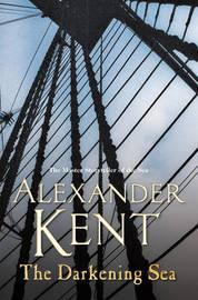 The Darkening Sea by Alexander Kent