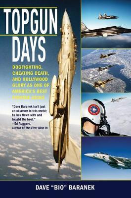 Topgun Days by Dave Baranek