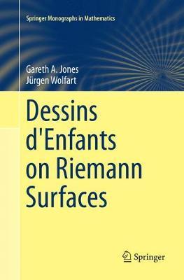 Dessins d'Enfants on Riemann Surfaces by Gareth A. Jones