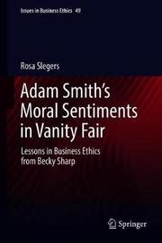 Adam Smith's Moral Sentiments in Vanity Fair by Rosa Slegers