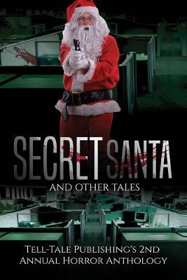 Secret Santa and Other Tales by Marcus Mattern