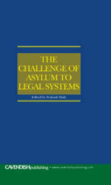 The Challenge of Asylum to Legal Systems