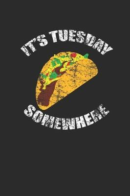 It's Tuesday Somewhere by Taco Publishing