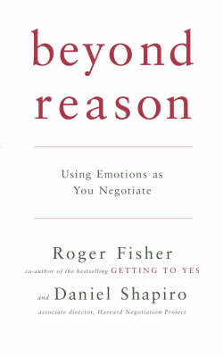 Beyond Reason: Using Emotions as You Negotiate by Roger Fisher image