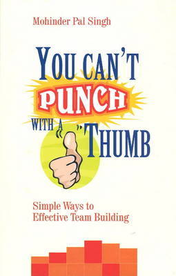 You Can't Punch with a Thumb by Mohinder Pal Singh image