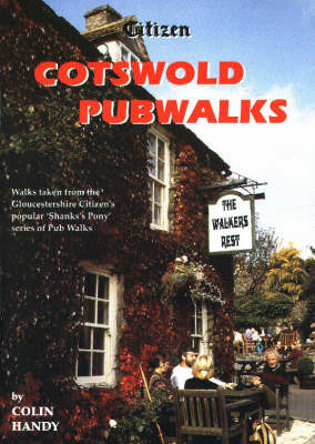 Citizen Cotswold Pubwalks by Colin Handy