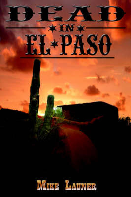 Dead In El Paso by Mike Launer