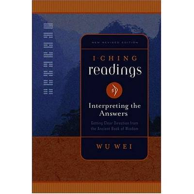 I Ching Readings by Wu Wei