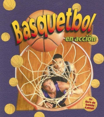Basquetbol En Accion by John Crossingham