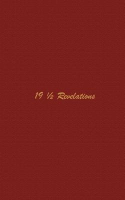 19 1/2 Revelations by Frank G. Fox