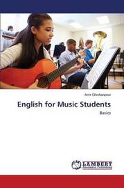English for Music Students by Ghorbanpour Amir