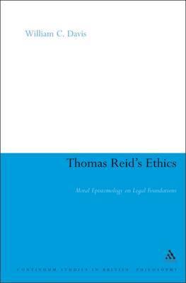 Thomas Reid's Ethics by William C Davis