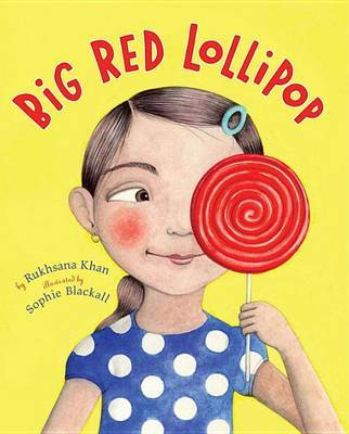 Big Red Lollipop by Rukhsana Khan image