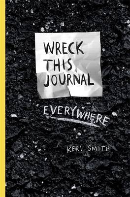 Wreck This Journal Everywhere by Keri Smith image