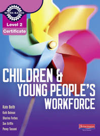 Level 2 Certificate Children and Young People's Workforce Candidate Handbook by Penny Tassoni image