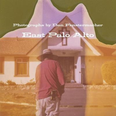 East Palo Alto by Dan Fenstermacher