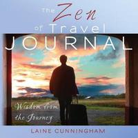The Zen of Travel Journal by Laine Cunningham image