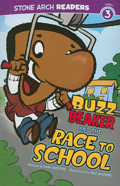 Buzz Beaker and the Race to School by Cari Meister
