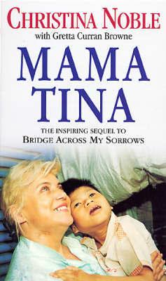 Mama Tina by Christina Noble image
