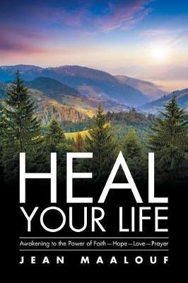 Heal Your Life by Jean Maalouf image