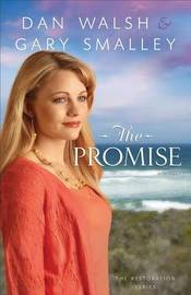 The Promise by Dan Walsh